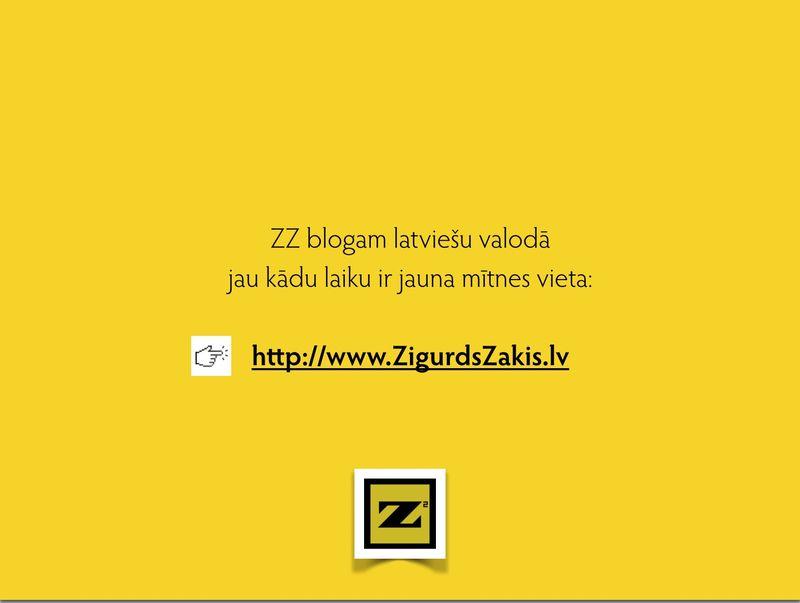 ZZ blogs (LV) >> www.ZigurdsZakis.lv